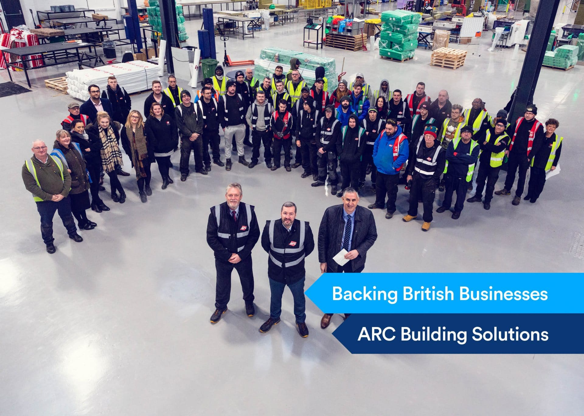 Arc Building Solutions - Backing British Businesses